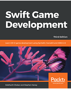 Swift Game Development - Third Edition