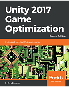 Unity 2017 Game Optimization - Second Edition