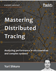 Mastering Distributed Tracing