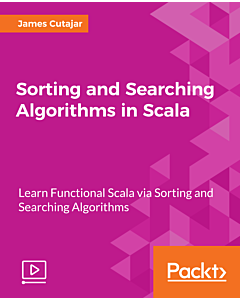 Sorting and Searching Algorithms in Scala [Integrated Course]