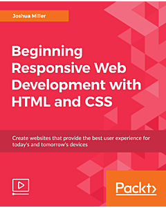 Beginning Responsive Web Development with HTML and CSS [eLearning]