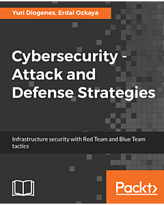Cybersecurity - Attack and Defense Strategies
