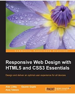 Responsive Web Design with HTML5 and CSS3 Essentials