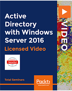 Active Directory with Windows Server 2016 [Video]