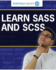 Learn SASS and SCSS [Video]