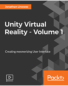 Unity Virtual Reality - Volume 1 [Video]