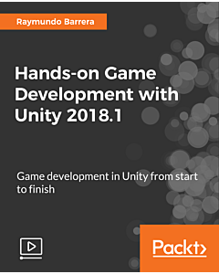 Hands-on Game Development with Unity 2018.1 [Video]