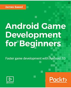 Android Game Development for Beginners [Video]