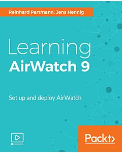 Learning AirWatch 9 Video Tutorial