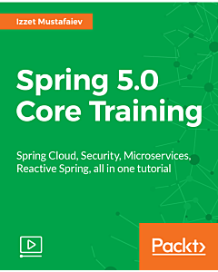 Spring 5.0 Core Training [Video]