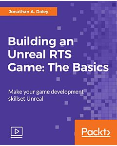 Building an Unreal RTS Game: The Basics [Video]