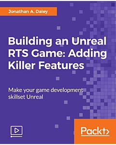 Building an Unreal RTS Game: Adding Killer Features [Video]
