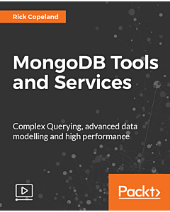 MongoDB Tools and Services [Video]