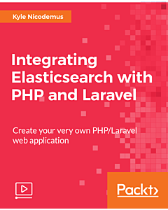 Integrating Elasticsearch with PHP and Laravel [Video]