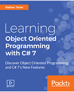 Learning Object Oriented Programming with C# 7 [Video]