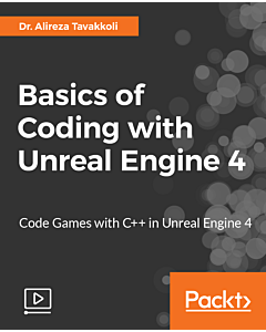 Basics of Coding with Unreal Engine 4 [Video]