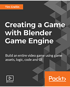 Creating a Game with Blender Game Engine [Video]