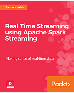 Real Time Streaming using Apache Spark Streaming [Video]