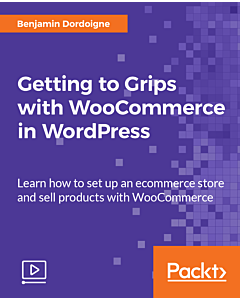 Getting to Grips with WooCommerce in WordPress [Video]