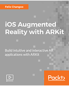 iOS Augmented Reality with ARKit [Video]