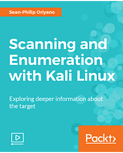 Scanning and Enumeration with Kali Linux [Video]