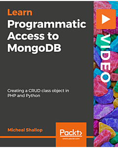Learning Programmatic Access to MongoDB [Video]