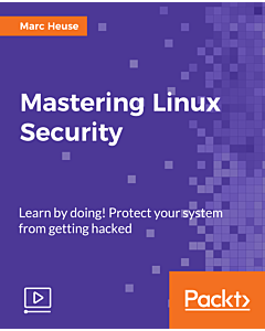 Mastering Linux Security [Video]