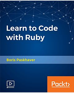 Learn to Code with Ruby [Video]
