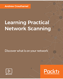 Learning Practical Network Scanning [Video]