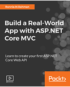 Build a Real-World App with ASP.NET Core MVC [Video]