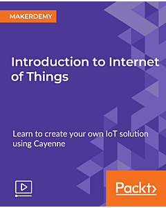 Introduction to Internet of Things [Video]