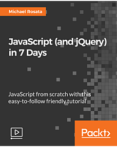 JavaScript (and jQuery) in 7 Days [Video]