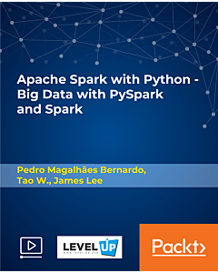 Apache Spark with Python - Big Data with PySpark and Spark [Video]