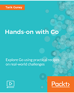 Hands-on with Go [Video]