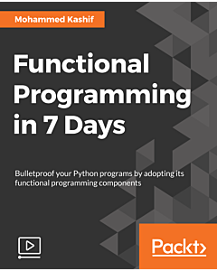 Functional Programming in 7 Days [Video]