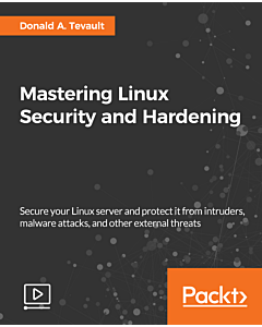Mastering Linux Security and Hardening [Video]