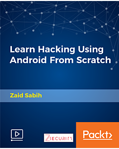 Learn Hacking Using Android From Scratch [Video]