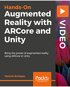 Hands on Augmented Reality with ARCore and Unity