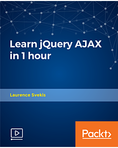 Learn jQuery AJAX in 1 hour [Video]