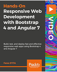 Responsive Web Development with Bootstrap 4 and Angular 7 [Video]