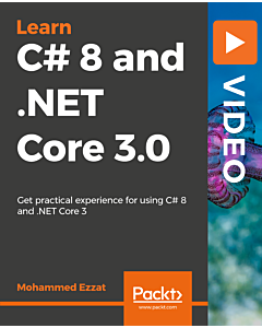 Learning C# 8 and .NET Core 3.0 [Video]