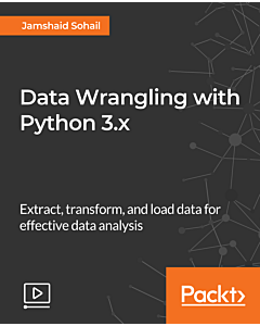 Data Wrangling with Python 3.x [Video]