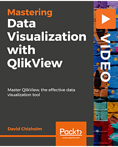Mastering Data Visualization with QlikView [Video]