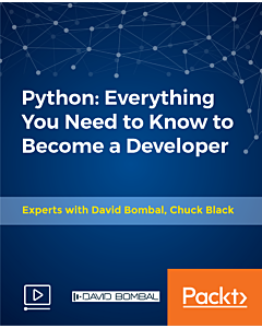 Python: Everything You Need to Know to Become a Developer [Video]