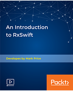 An Introduction to RxSwift [Video]