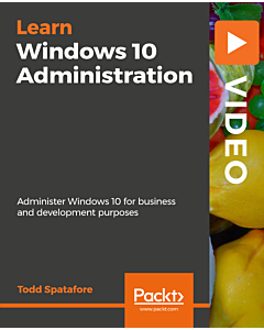 Windows 10 Administration [Video]