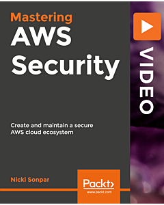 Mastering AWS Security Video Guide