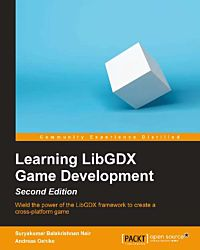Learning LibGDX Game Development- Second Edition