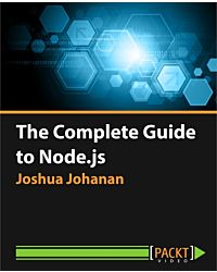 The Complete Guide to Node.js [Video]