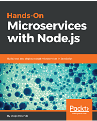 Hands-On Microservices with Node.js